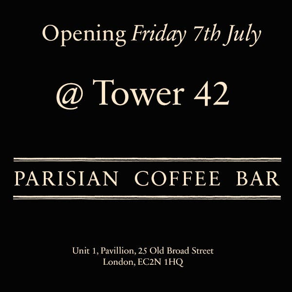 TOWER 42 PARISIAN COFFEE BAR